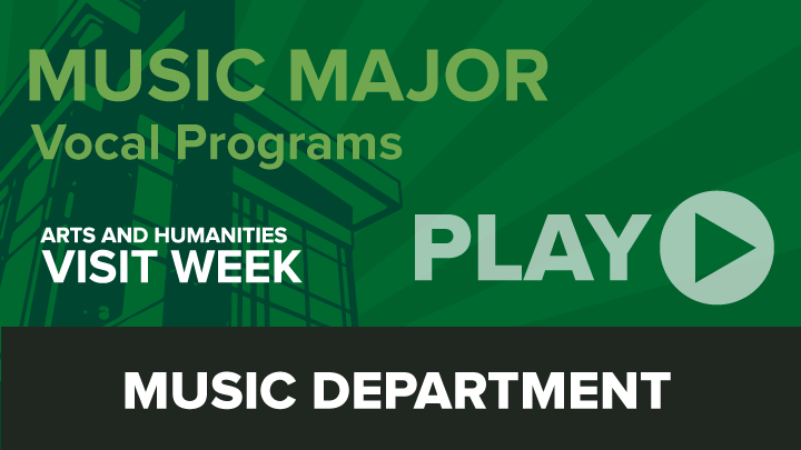Arts and Humanities Visit Week: Music Major (vocal)