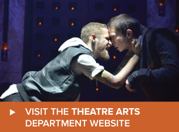 Visit the Theatre Arts Department website