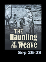 The Haunting of the Weave: The story of the Lowell Mill Girls