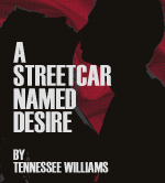 A Street Car Named Desire