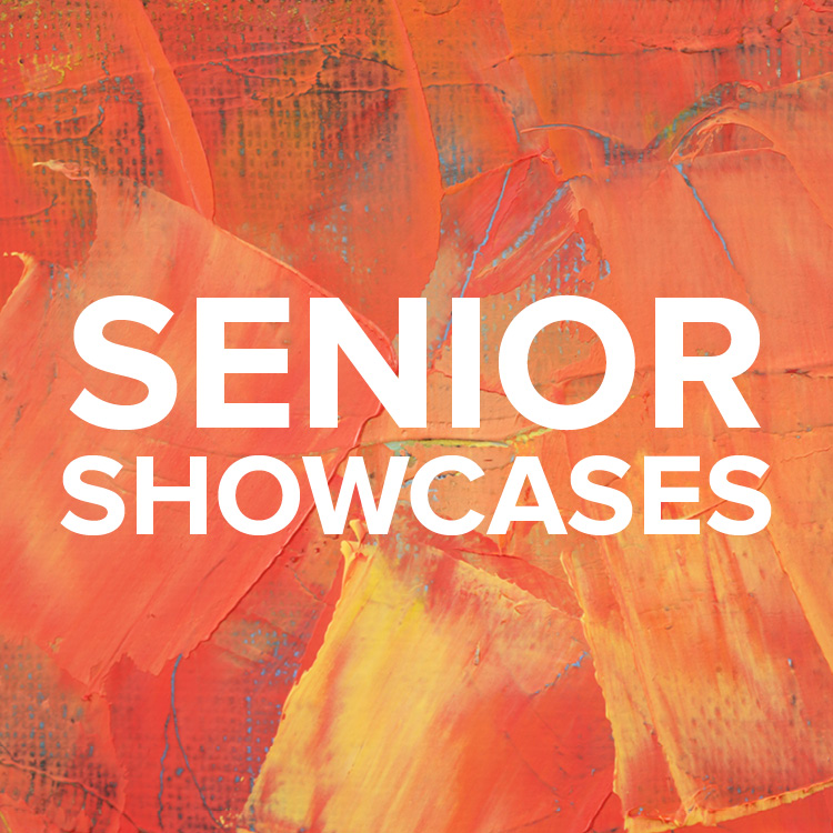 Senior Showcases