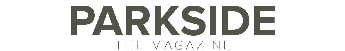 Parkside: The Magazine
