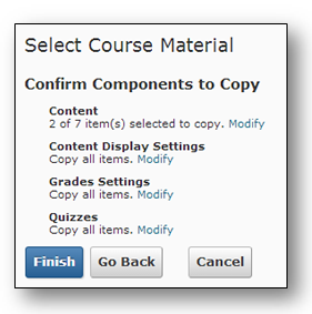 Click blue link to Modify selection. Click Continue to complete copy components process.