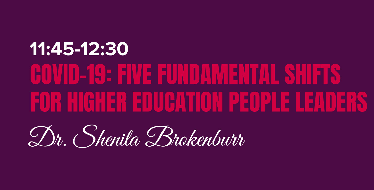 COVID-19:  Five Fundamental Shifts for Higher Education People Leaders