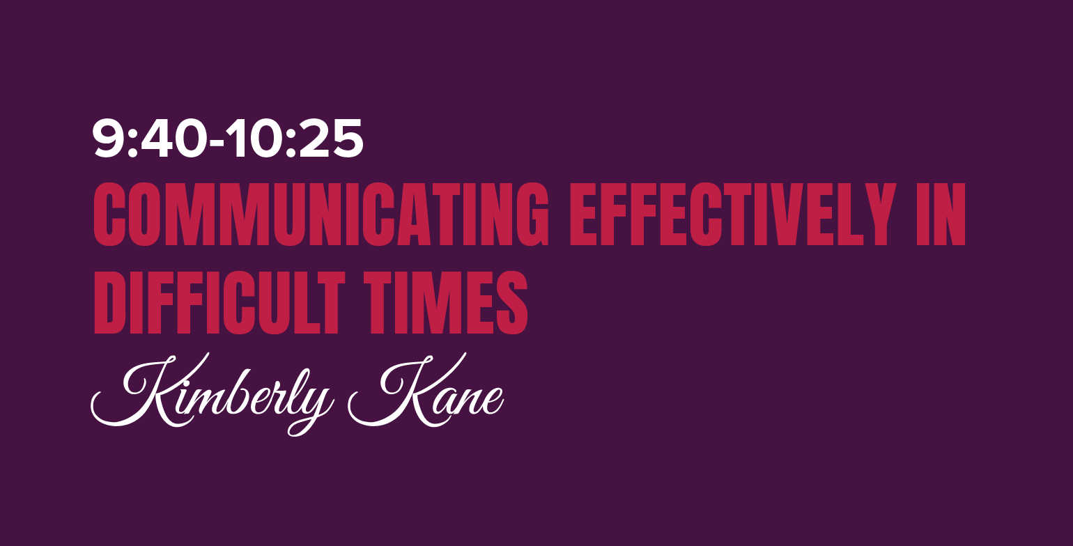 Communicating Effectively in Difficult Times