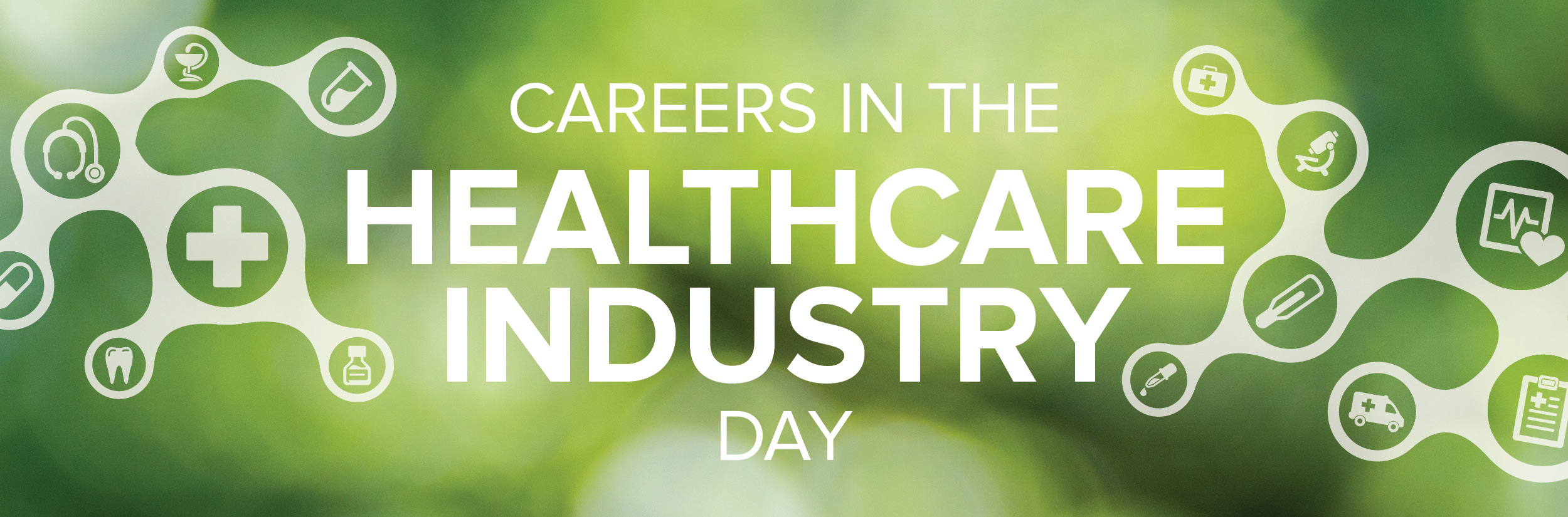 Careers in the Healthcare Industry