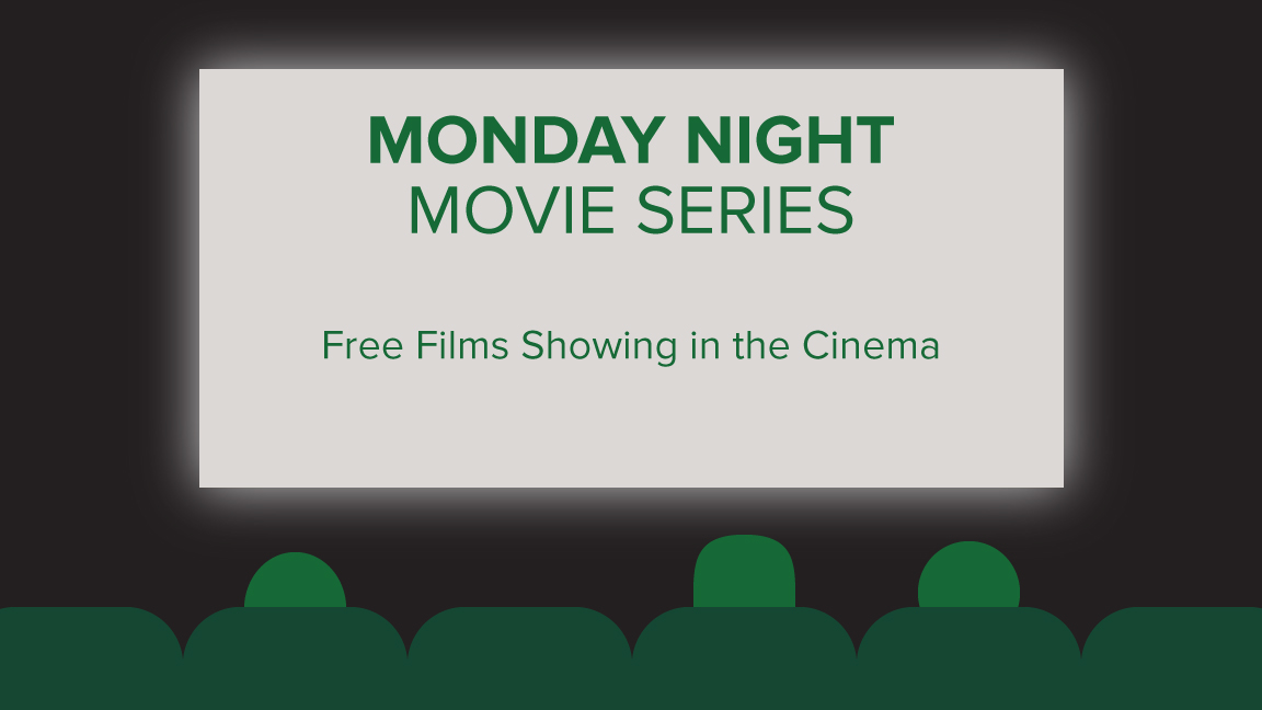 Monday Night Movie Series