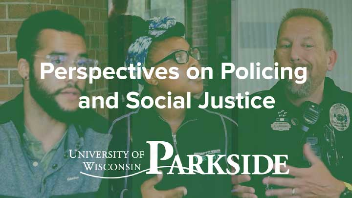 Perspectives on Policing and Social Justice