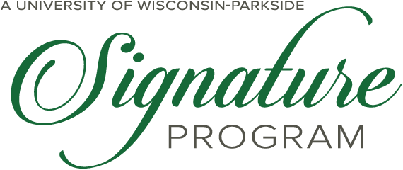 A University of Wisconsin Parkside Signature Program