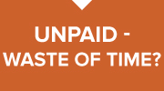 Unpaid: Waste of Time?