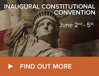 Inaugural Constitutional Convention | June 2 - 5