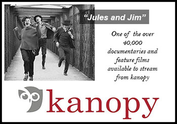 Kanopy - Jules and Jim, One of over 40,000 documentaries and feature films available to steam from kanopy.