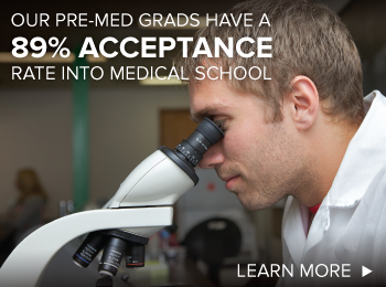 our pre-med grads have a 89% acceptance rate into medical school