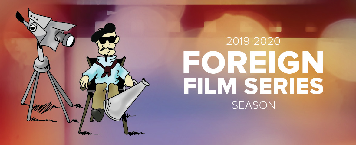 2019-2020 Foreign Film Series