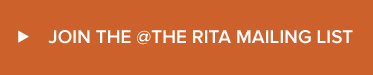 JOIN THE AT THE RITA MAILING LIST